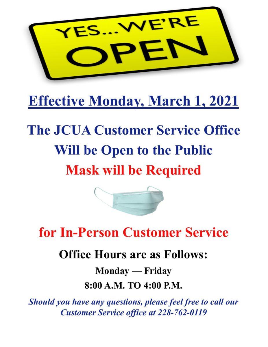 Effective Monday, 03/01/2021 Customer Serivce Office Open to Public